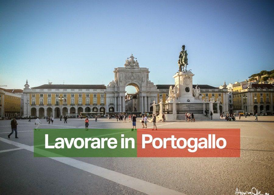 Lavorare in Portogallo, Algarve, Lisbona, Faro